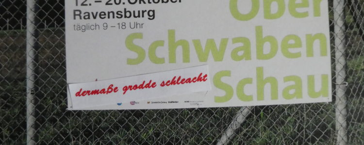 Oberschwabenschau 2019 - grotten schlecht